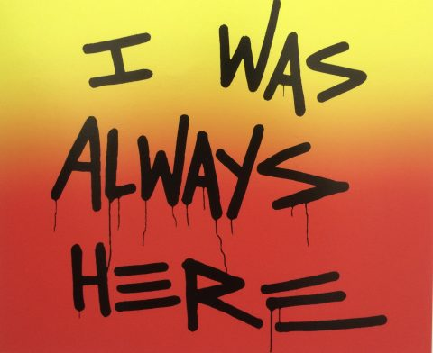 I Was Always Here